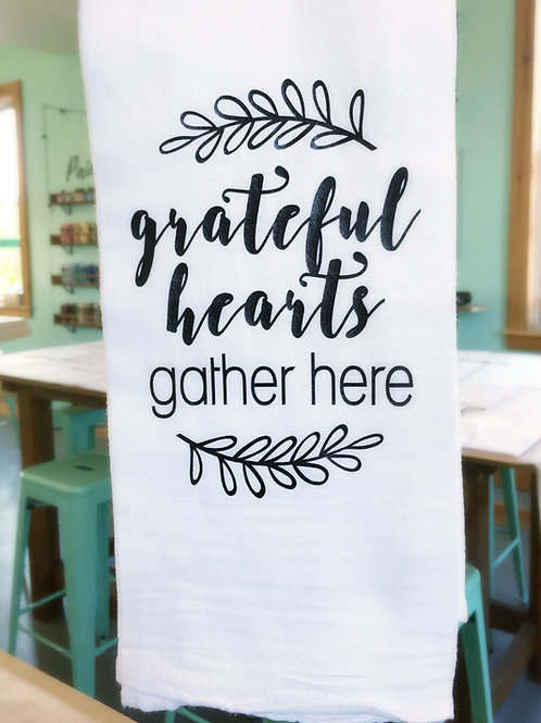 Tea Towel - Grateful Hearts Gather Here