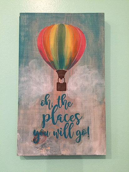 Oh the places you will go - Hot air balloon sign