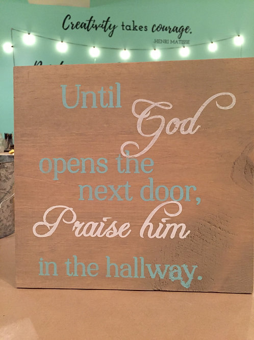 Until God opens the next door - Christian wood sign
