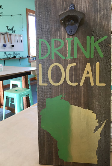 Drink Local Sign with Bottle Opener