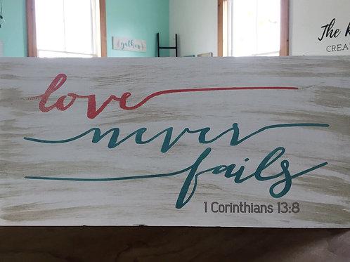 Love Never Fails - Christian Wood Sign