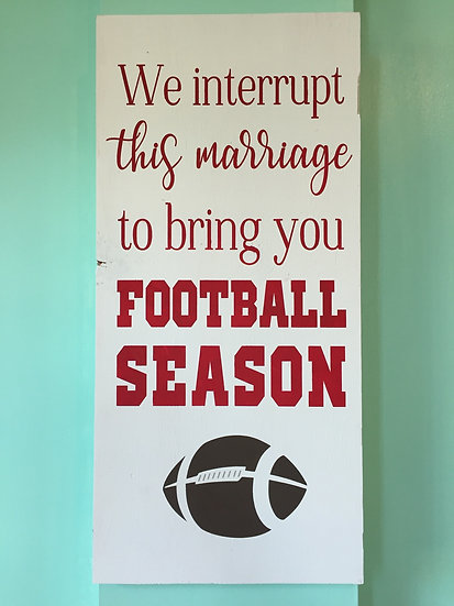 We interrupt this marriage to bring you football season - gift for men - Badgers