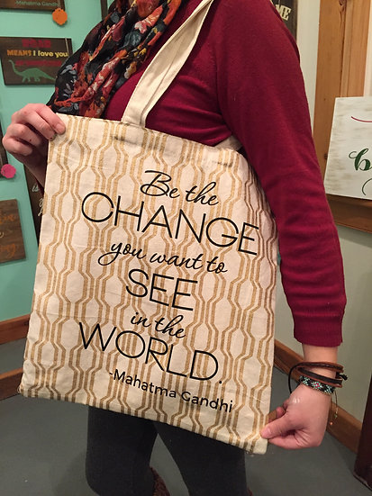 Tote Bag - Be the change you want to see in the world