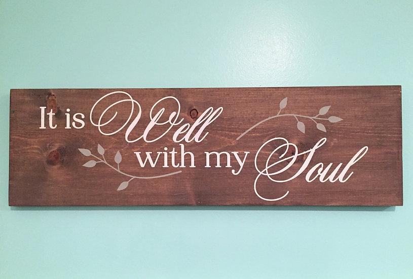 It is Well With My Soul - Christian Wood Sign