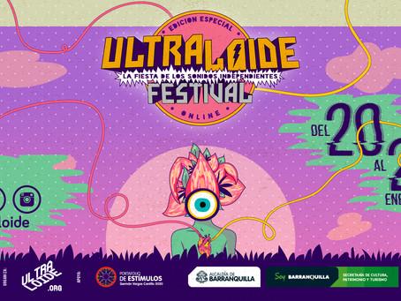 Disfruta desde casa el ULTRALOIDE FESTIVAL, la fiesta de los sonidos independientes