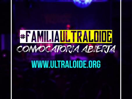 Se parte de nuestra #FamiliaUltraloide, ¡abrimos convocatoria!