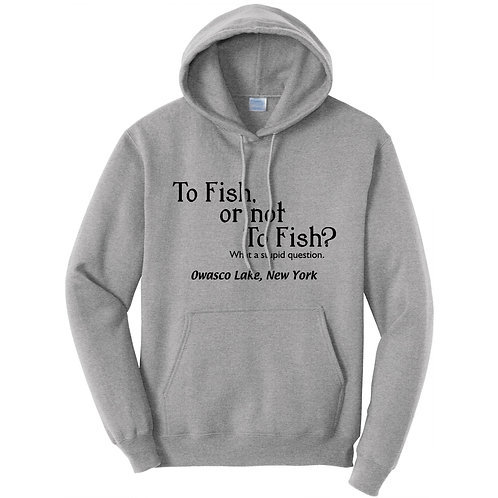 To Fish or Not To Fish? Adult Pullover Hoodie