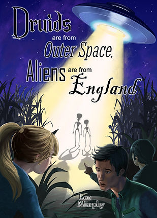 Cover Druids are from Outer Space Aliens are from Engand fiction book middl grade