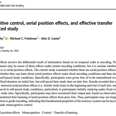 Metacognitive control, serial position effects, and effective transfer to self-paced study