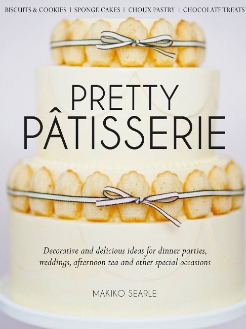 Pretty Patisserie by Makiko Searle  (Author)