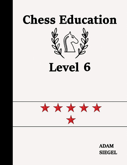 Chess Education Level 6