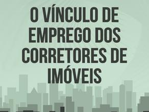 Lançamento Livro O Vínculo de Emprego dos Corretores de Imóveis.