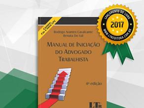 """Lançamento 4ª  Edição da Obra """"Manual de Iniciação do Advogado Trabalhista"""" - LTr"""