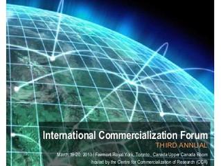 The International Commercialization Forum (Canada) 2012