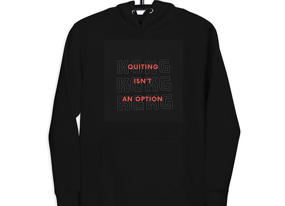 KG Hoodie_ Quitting Isn't an Option