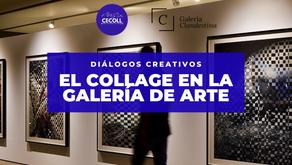 El espacio del collage en las galerías de arte