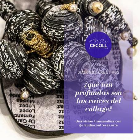 Las raíces del collage: conversando con Claudia Contreras