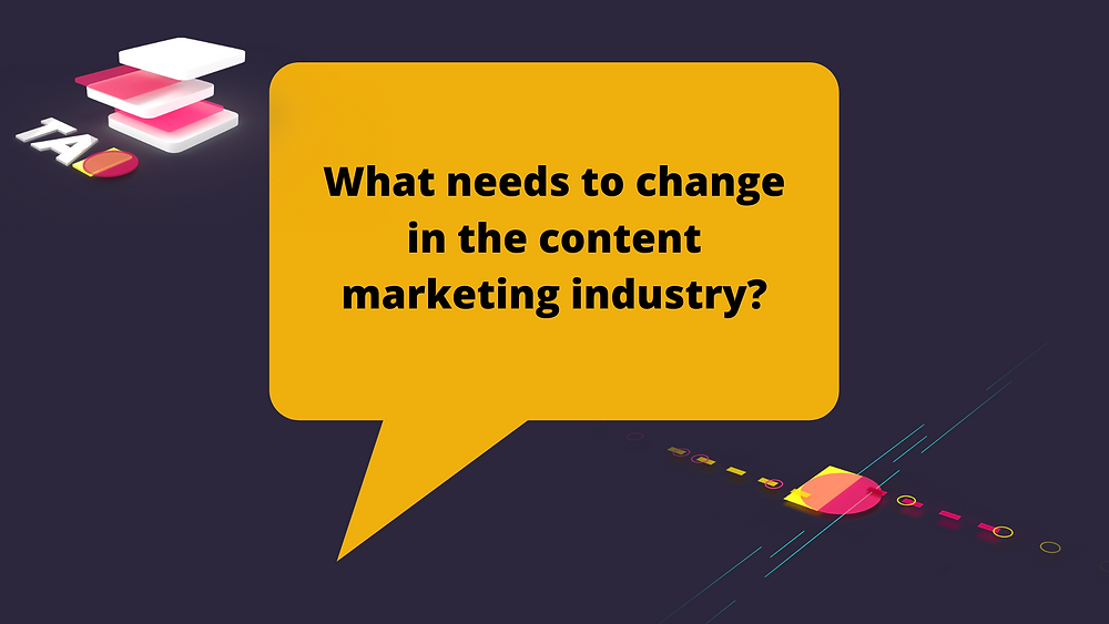 content marketing industry change