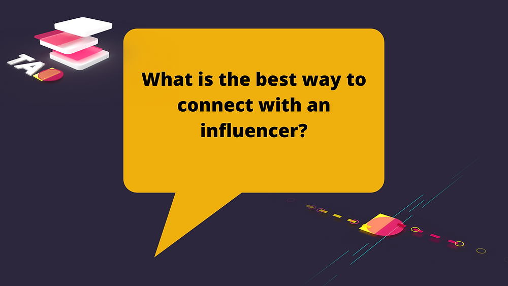 connecting with an influencer