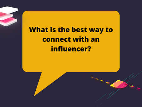 What is the best way to connect with an influencer?