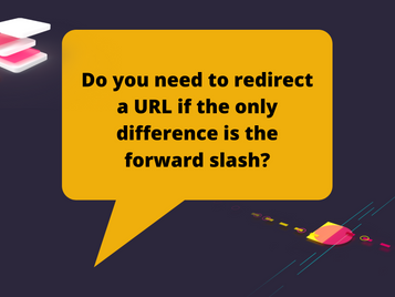 Do you need to redirect a URL if the only difference is the forward slash?