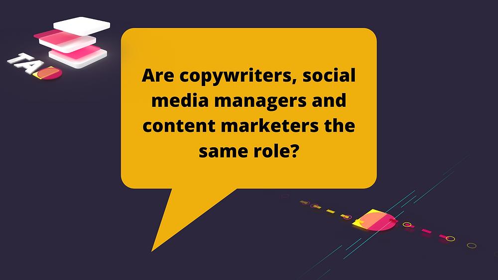 copywriter vs social media manager vs content marketer