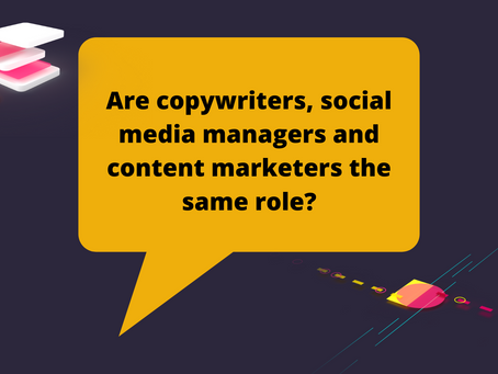 Are copywriters, social media managers and content marketers the same role?
