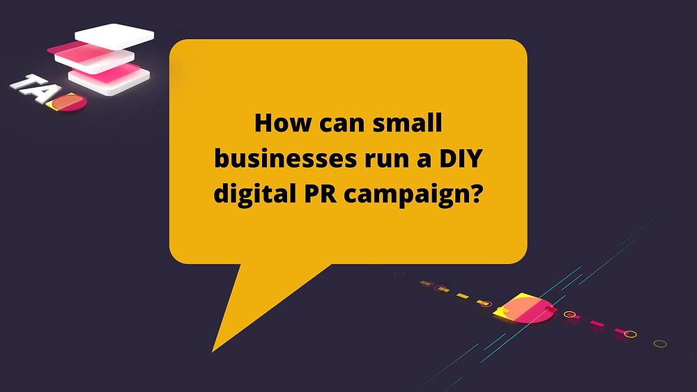 DIY Digital PR Campaign