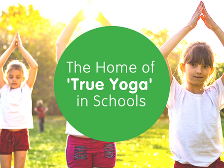 What is 'True Yoga' for Children in Schools?