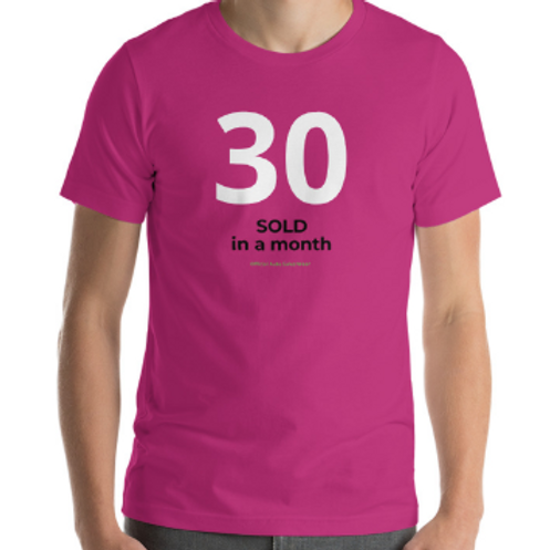 30 SOLD in a MONTH Official Car Sales Shirt Auto Sales Wear Tshirt
