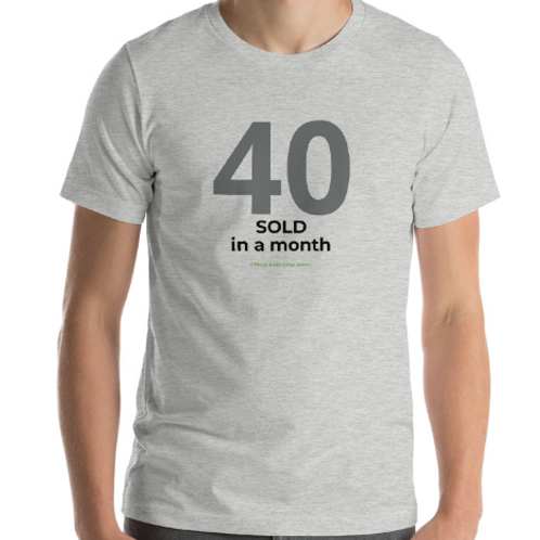40 SOLD in a MONTH Official Car Sales Shirt Auto Sales Wear Tshirt