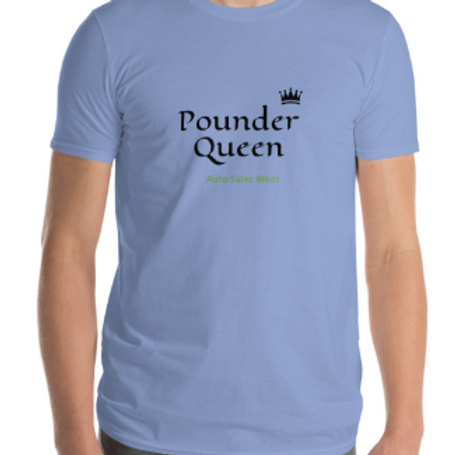 Pounder Queen Car Sales Auto Sales Wear Tshirt