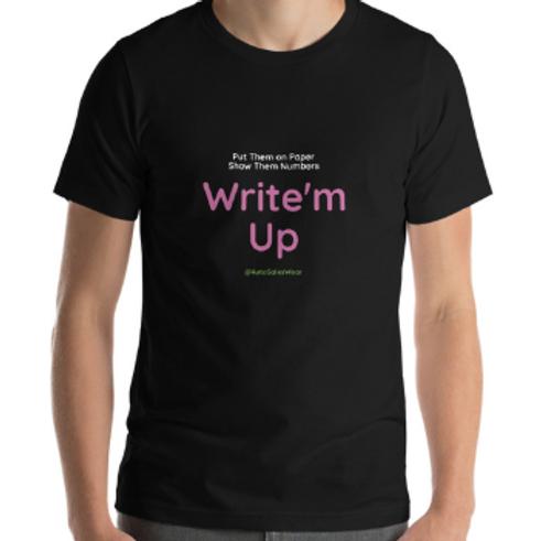 Write'm Up Car Sales Shirt Auto Sales Wear Tshirt
