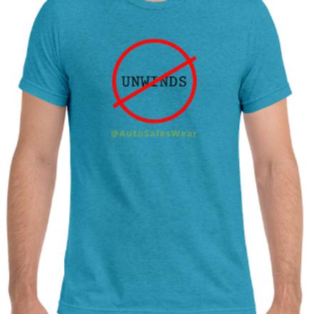 No Unwinds Car Sales Auto Sales Wear Tshirt