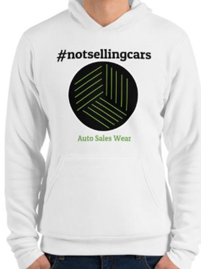 #notsellingcars Auto Sales Wear hoody