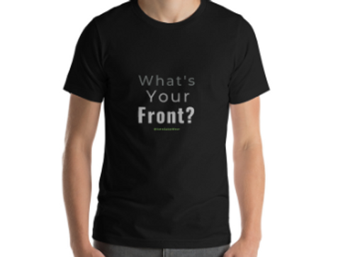 What's Your Front Car Sales Auto Sales Wear Tshirt