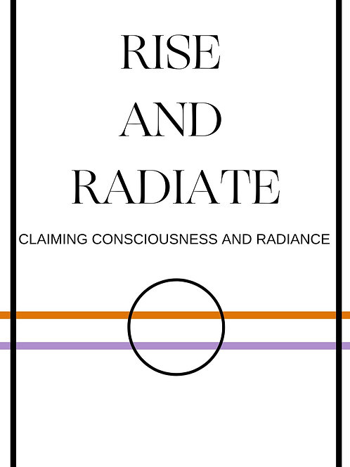 RISE AND RADIATE