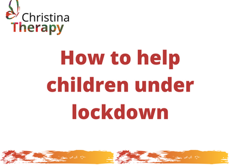 6 tips on how to help our children under lockdown