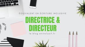 Directrice et directeur en écriture inclusive