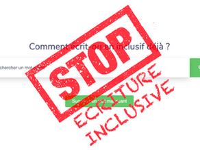 Quels sont les arguments des personnes contre et fermement opposées à l'écriture inclusive ?