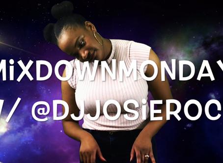 Mixdown Mondays with DJ Josie Rock - Sexy Girl Anthem
