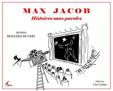 Max Jacob, histoires sans paroles