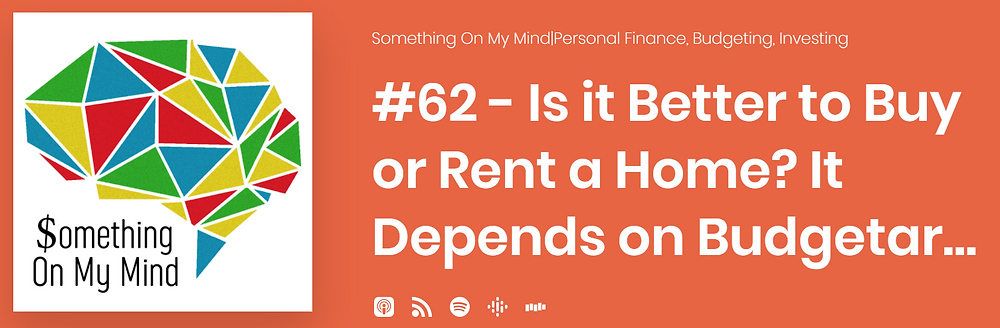 Is it better to own a home or rent?