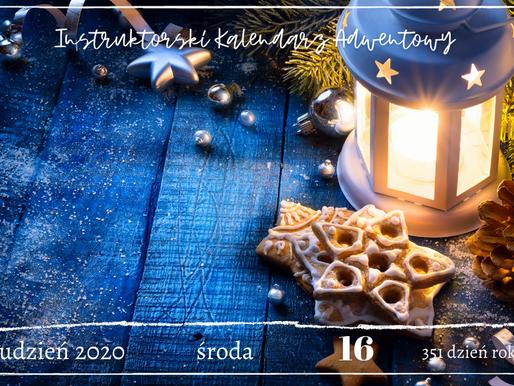 Instruktorski Kalendarz Adwentowy - 16 grudnia 2020