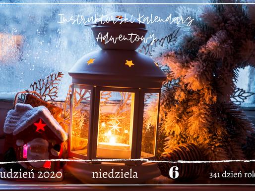 Instruktorski Kalendarz Adwentowy - 6 grudnia