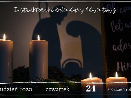 Instruktorski Kalendarz Adwentowy - 24 grudnia 2020