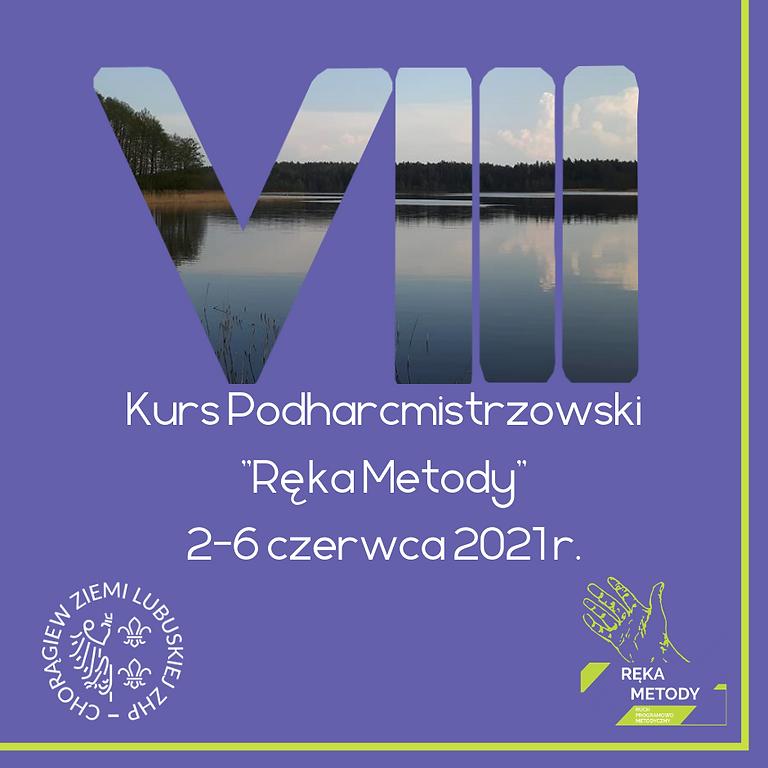 VIII Kurs Podharcmistrzowski Ręka Metody