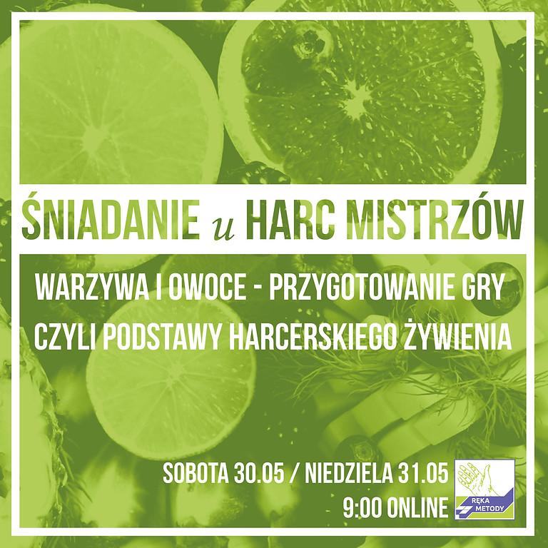 ŚNIADANIE U HARC MISTRZÓW cz.IV