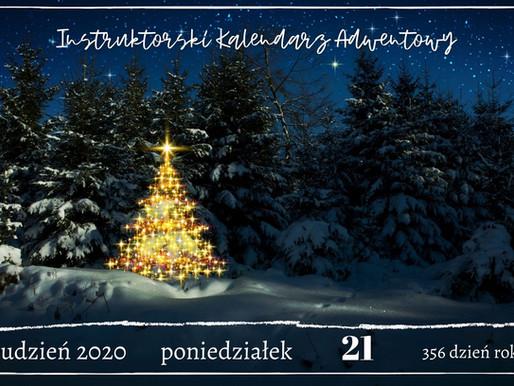 Instruktorski Kalendarz Adwentowy - 21 grudnia 2020