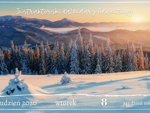 Instruktorski Kalendarz Adwentowy - 8 grudnia 2020